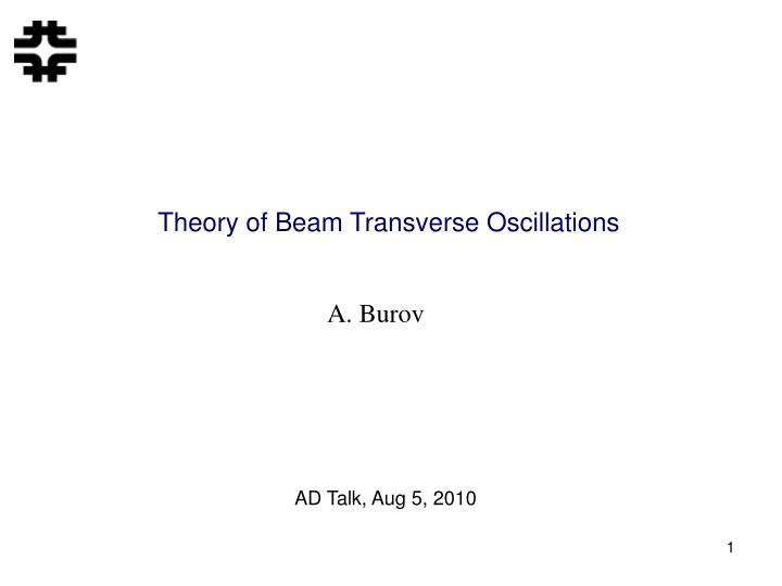 Theory of Beam Transverse Oscillations
