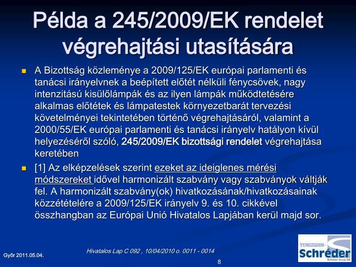 Példa a 245/2009/EK rendelet végrehajtási utasítására