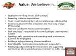 value we believe in