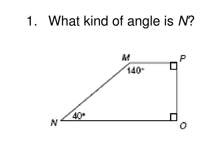 1 what kind of angle is n