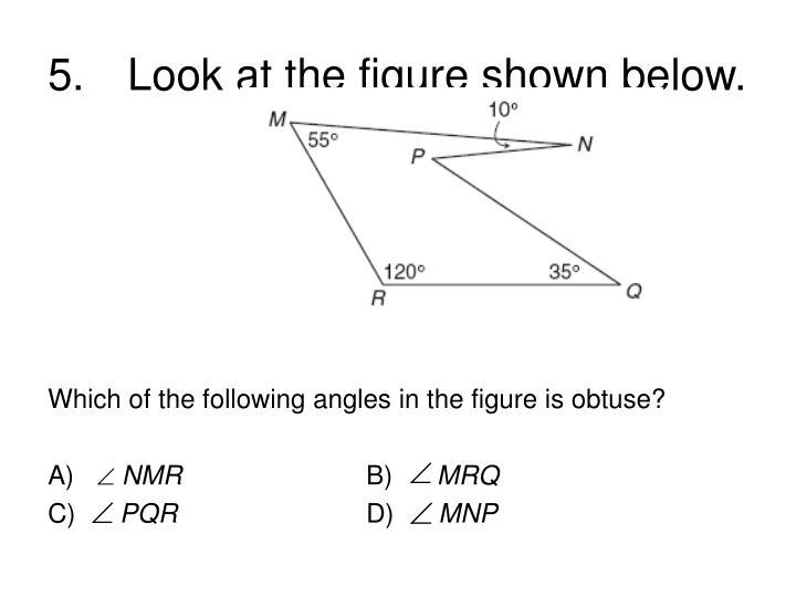 5.Look at the figure shown below.