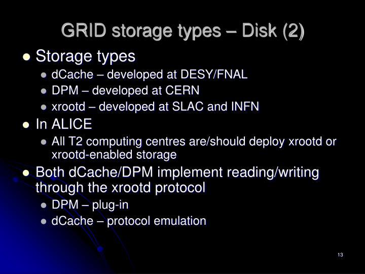 GRID storage types – Disk (2)