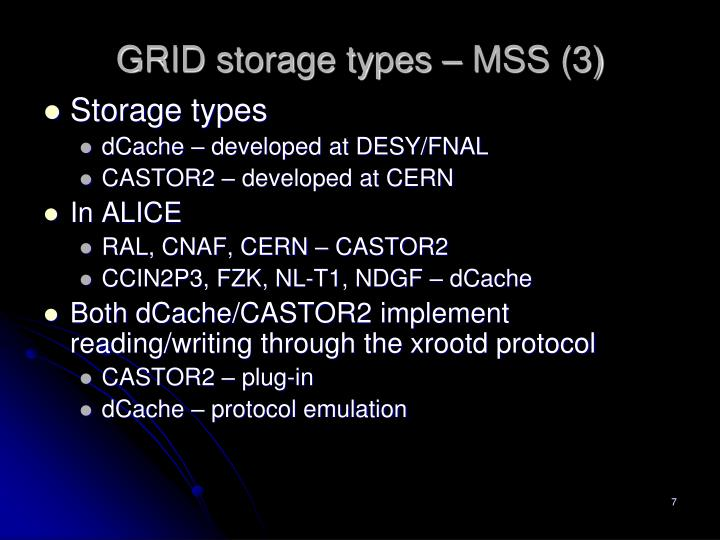 GRID storage types – MSS (3)