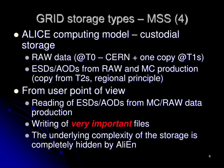 GRID storage types – MSS (4)
