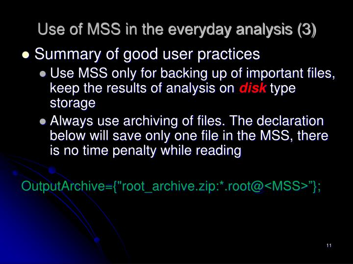 Use of MSS in the everyday analysis (3)