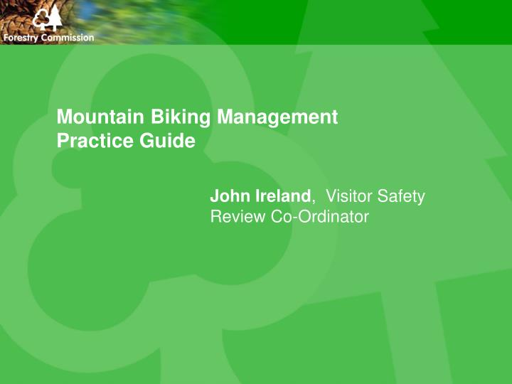 Mountain biking management practice guide