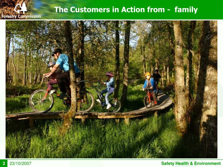 The customers in action from family