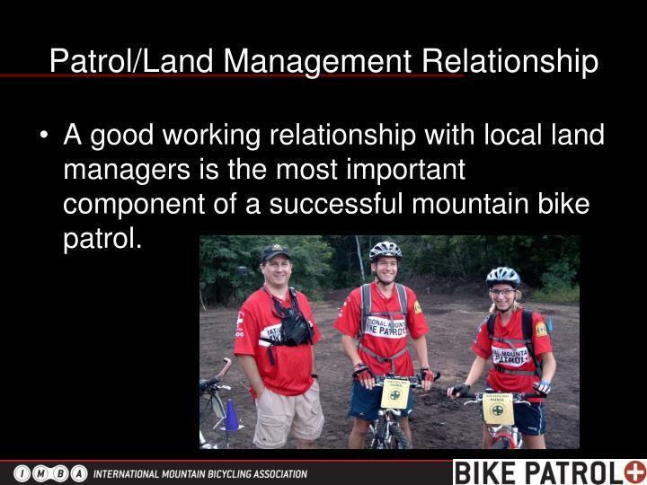 Patrol/Land Management Relationship