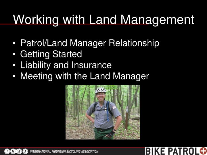 Working with Land Management