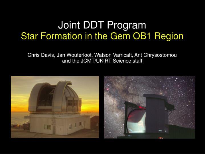joint ddt program star formation in the gem ob1 region