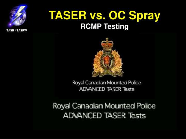 TASER vs. OC Spray