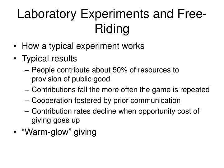 Laboratory Experiments and Free-Riding