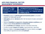 applying financial sector management experience