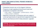 rural and agricultural finance in mexico challenges