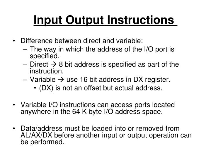 Input Output Instructions