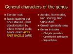 general characters of the genus