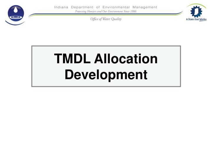 TMDL Allocation Development