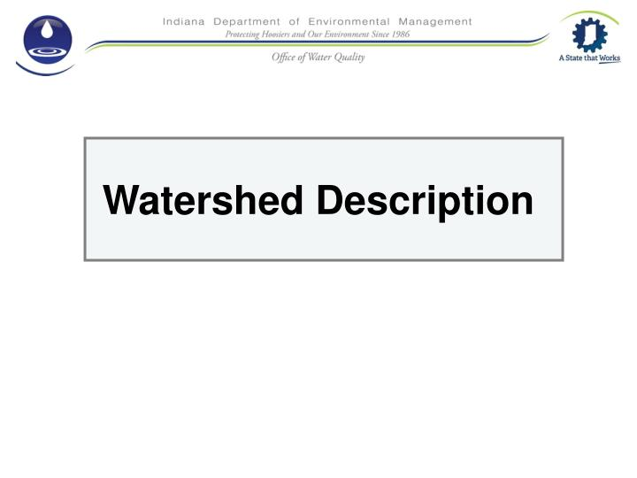 Watershed Description