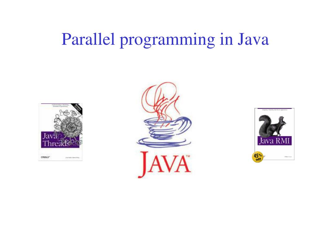 PPT - Parallel programming in Java PowerPoint Presentation