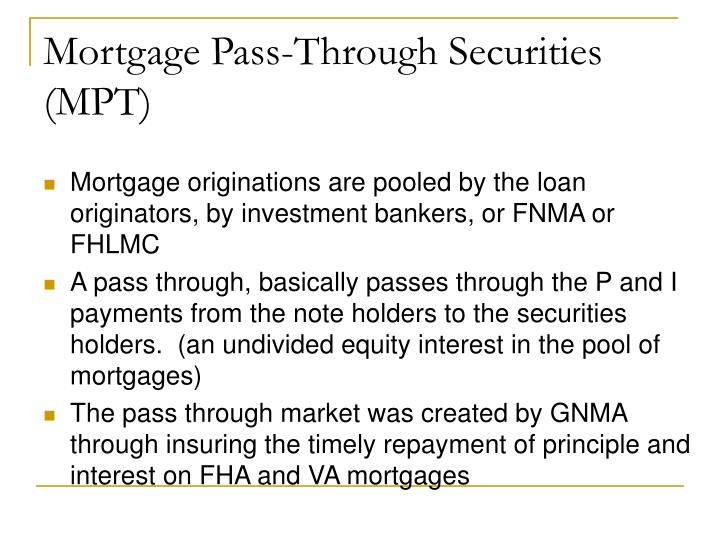 Mortgage Pass-Through Securities (MPT)