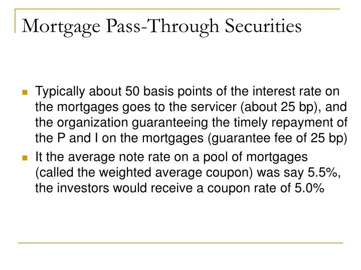 Mortgage Pass-Through Securities