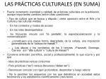 las pr cticas culturales en suma