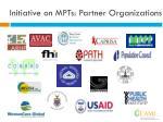 initiative on mpts partner organizations