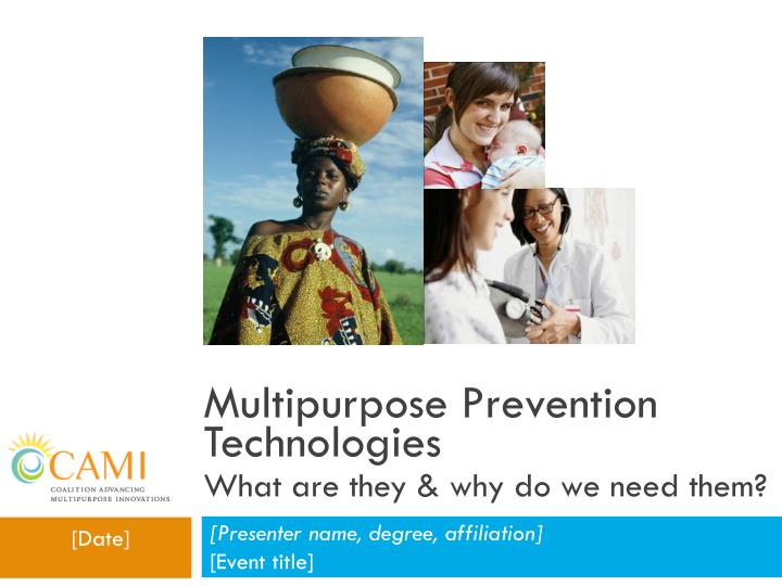 multipurpose prevention technologies what are they why do we need them n.