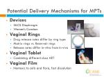 potential delivery mechanisms for mpts