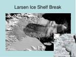 larsen ice shelf break