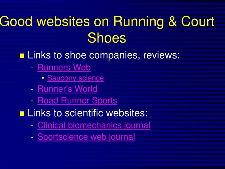 Good websites on Running & Court Shoes