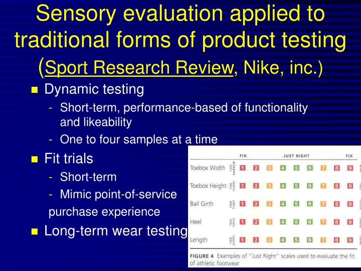 Sensory evaluation applied to traditional forms of product testing (