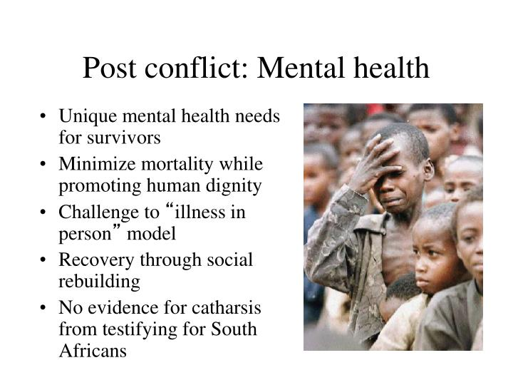 Post conflict: Mental health