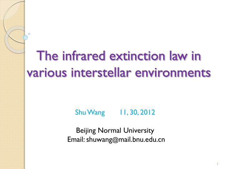 the infrared extinction law in various interstellar environments n.
