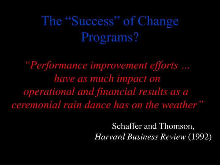 """The """"Success"""" of Change Programs?"""