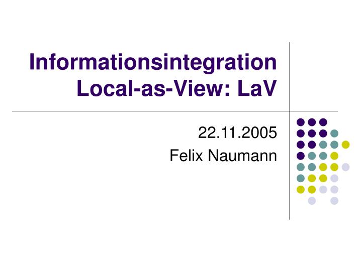 informationsintegration local as view lav n.