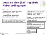 local as view lav globale nebenbedingungen