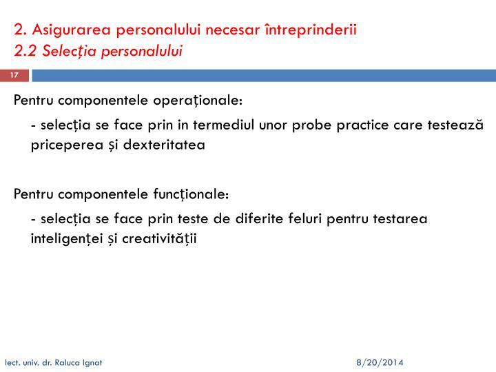 2. Asigurarea personalului necesar întreprinderii