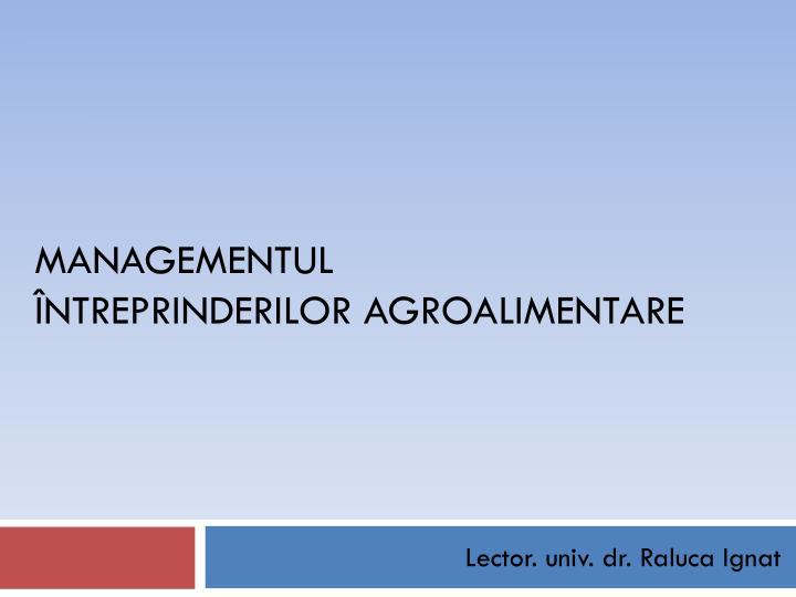 Managementul ntreprinderilor agroalimentare