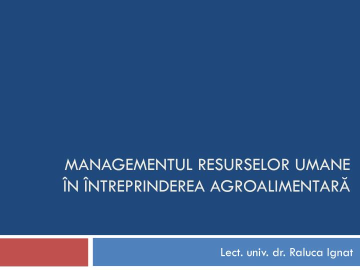 Managementul resurselor umane n ntreprinderea agroalimentar
