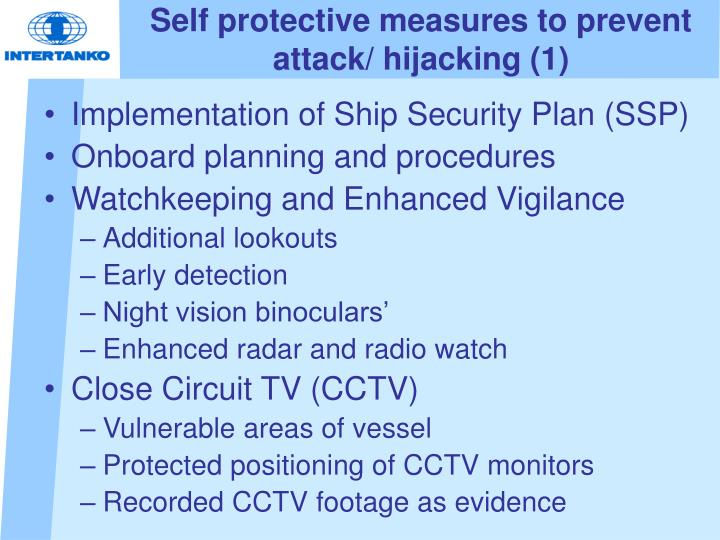 Self protective measures to prevent attack/ hijacking (1)