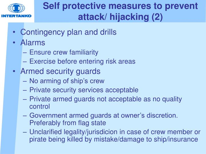 Self protective measures to prevent attack/ hijacking (2)