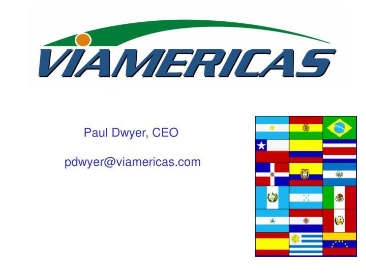 Paul Dwyer, CEO