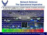 network defense the operational imperative