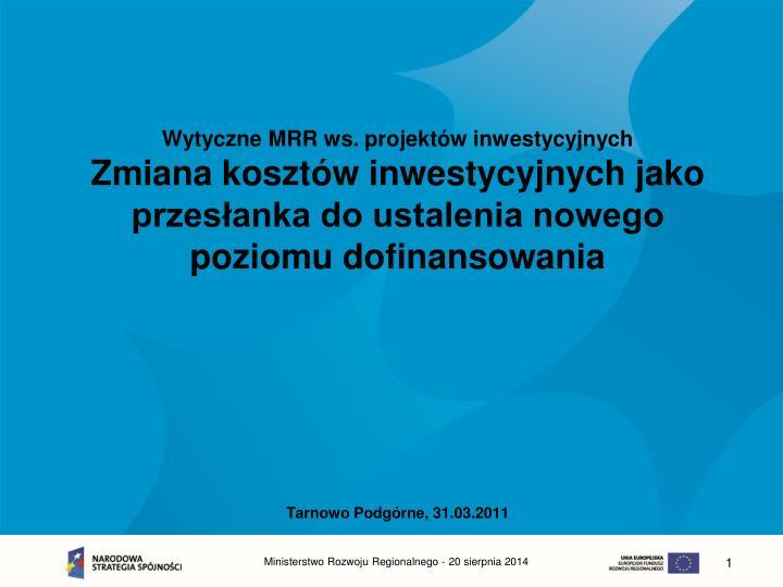Wytyczne MRR ws. projektów inwestycyjnych