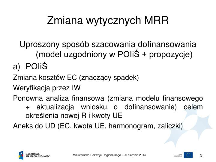 Zmiana wytycznych MRR