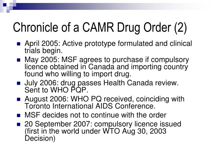 Chronicle of a CAMR Drug Order (2)