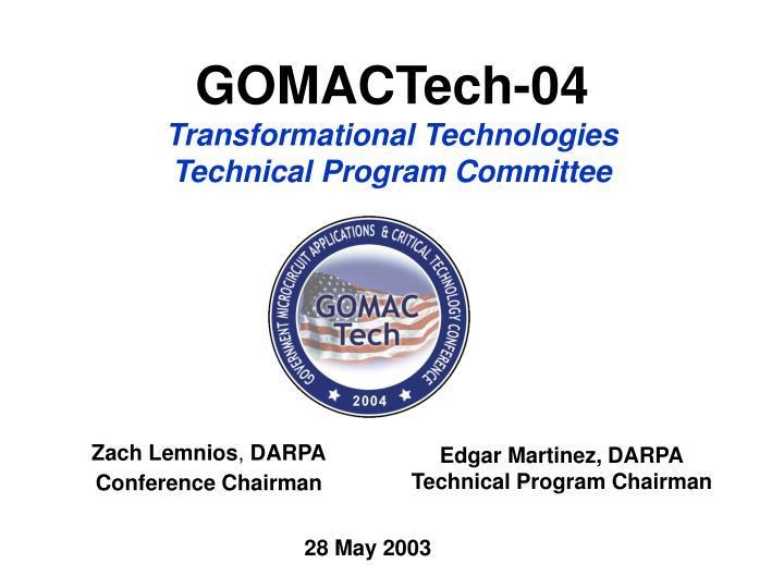 gomactech 04 transformational technologies technical program committee n.
