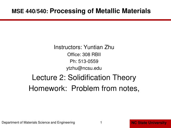 PPT - MSE 440/540: Processing of Metallic Materials