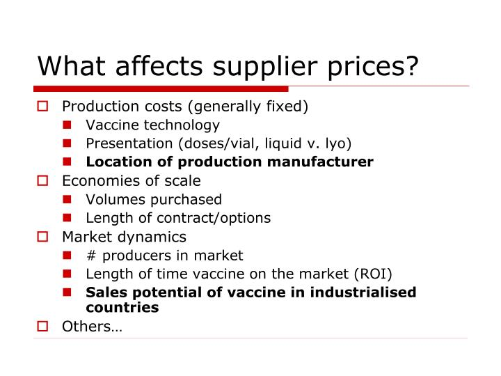 What affects supplier prices?